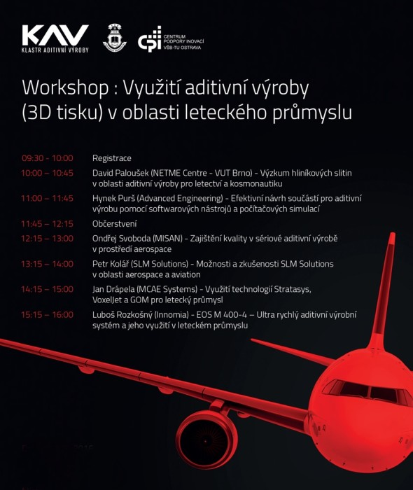 Ostravský workshop je zaměřen na aplikaci špičkových technologií aditivní výroby v letectví